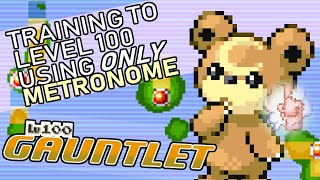 359 - Training a Pokemon to Level 100 Using Metronome Only!!! Level 100 Gauntlet (messed up audio)