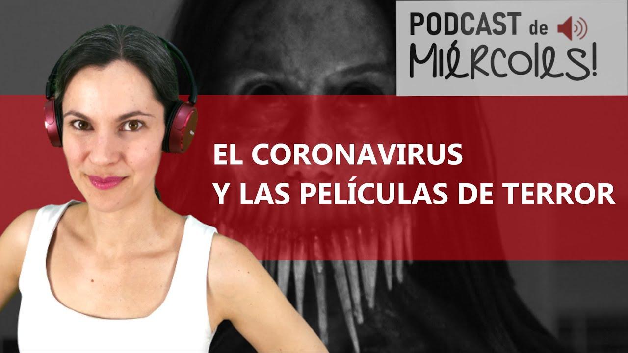 Coronavirus y películas de terror