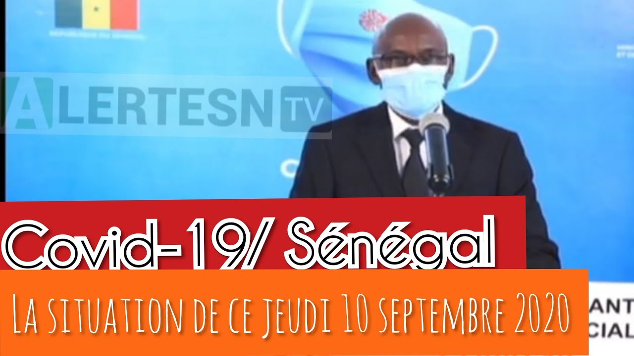 Covid-19/ Sénégal: Le point de ce jeudi 10 septembre 2020