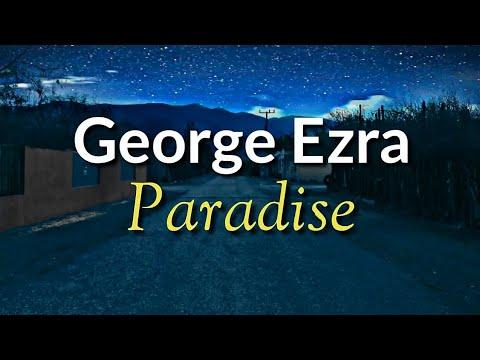 George Ezra - Paradise (Sub Español + Lyrics)
