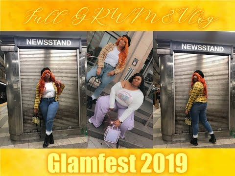 Full GRWM&Vlog|Glamfest 2019 thumbnail