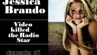 Watch Jessica Brando Video Killed The Radio Star video