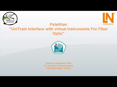 "Pelatihan - UniTrain ""Lucas Nulle"" Interface With Virtual Instruments For Fiber Optic"