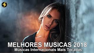 Baixar Músicas internacionais mais tocadas (Atualizado Junho 2018 ) || Os Melhores Hit Internacional 2018