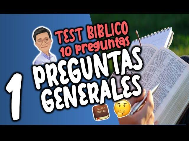 ¿CU�NTO SABES DE LA BIBLIA? TEST  DE CONOCIMIENTO B�BLICO|2018