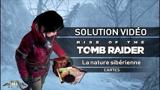 Rise of the Tomb Raider - Collectibles - La nature sibérienne - Cartes
