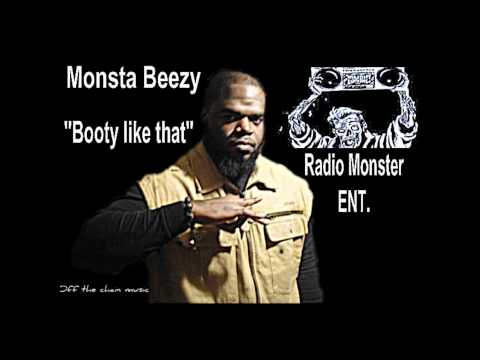 "monsta beezy ""booty like that"" (off the chain music)"