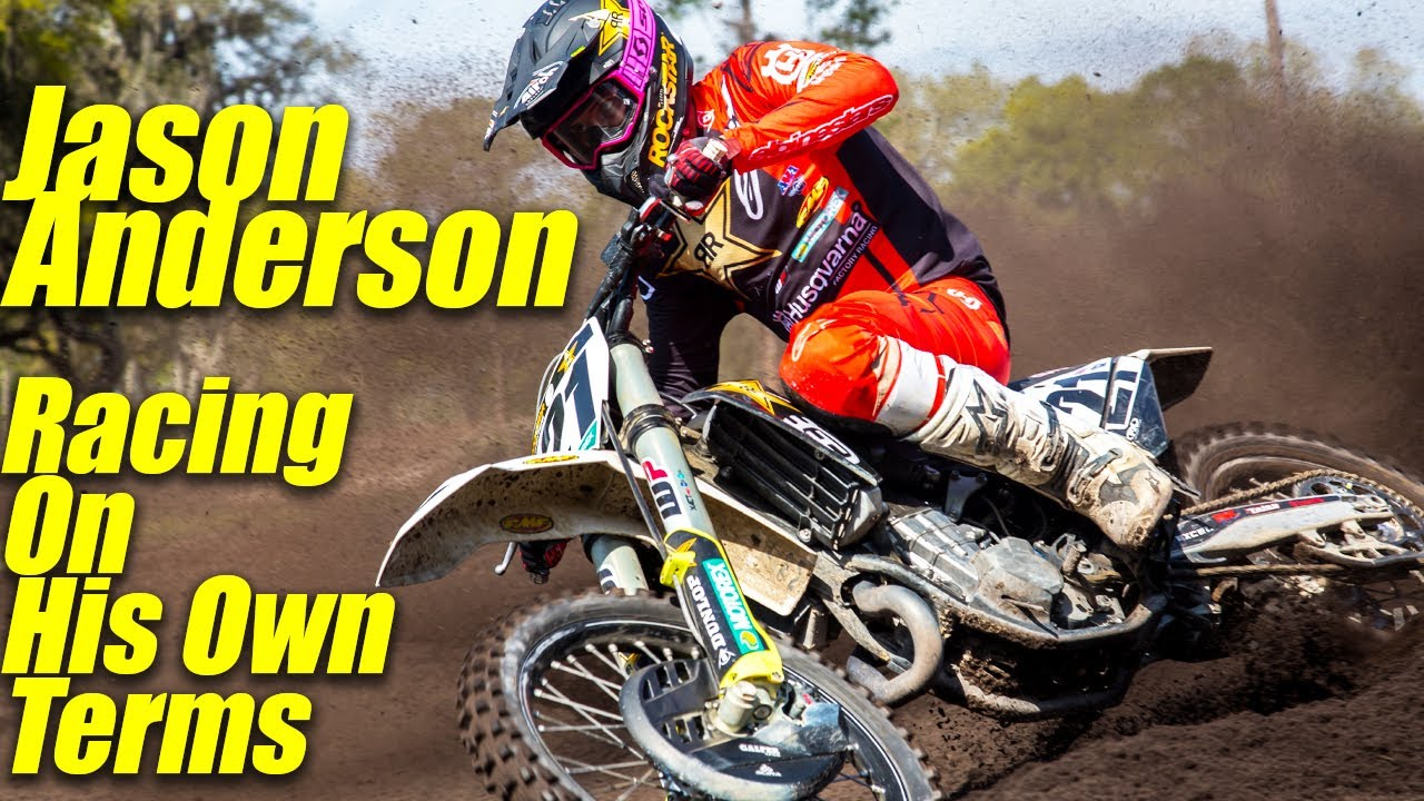 Jason Anderson On His Own Terms - Motocross Action Mag