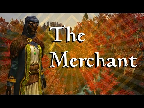 Skyrim Builds - The Merchant