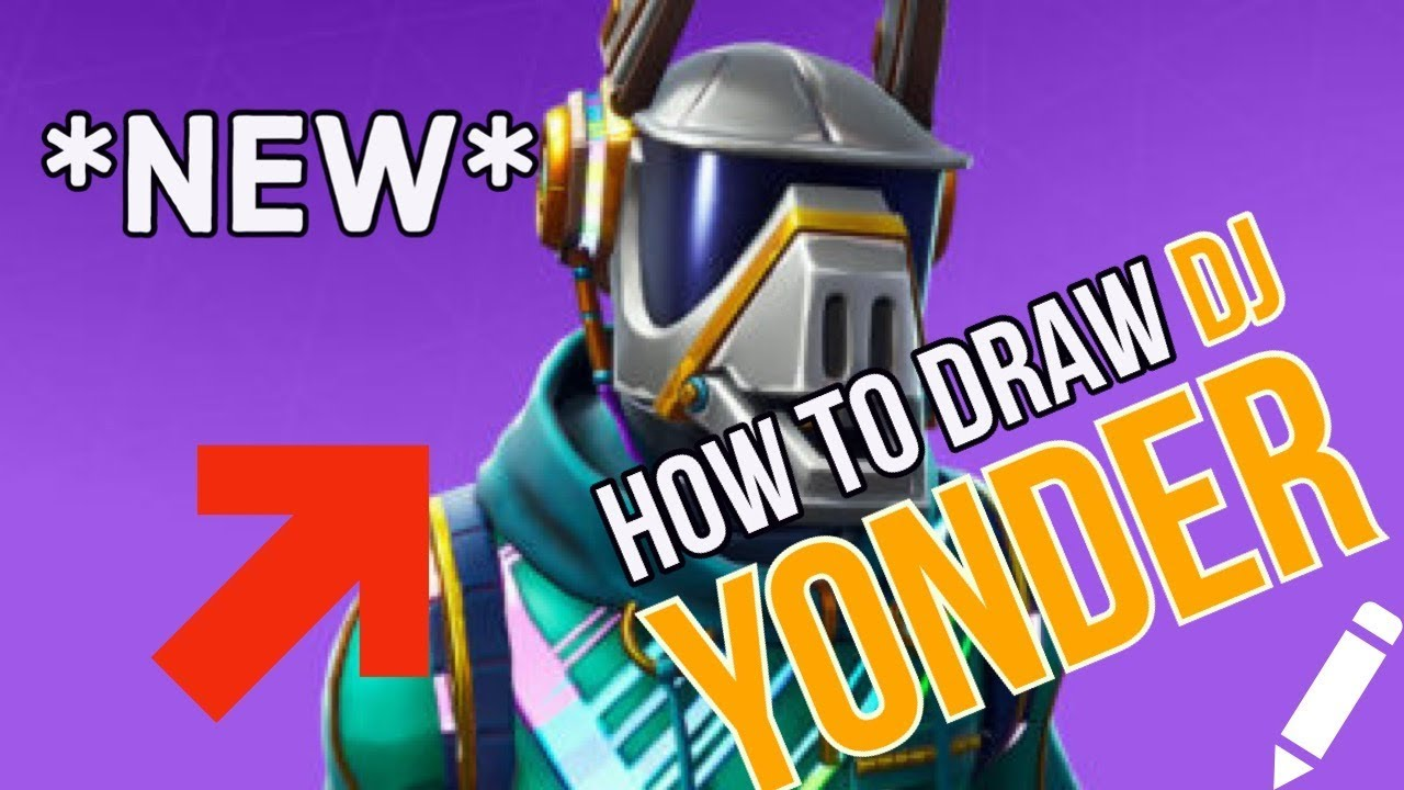 How To Draw The New Dj Yonder Skin From Fortnite Battle Royale