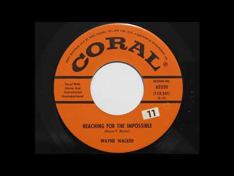 Wayne Walker - Reaching For The Impossible (Coral 62328)
