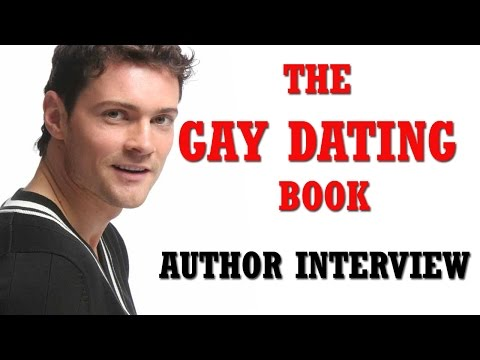 The GAY DATING BOOK:  interview with Author.