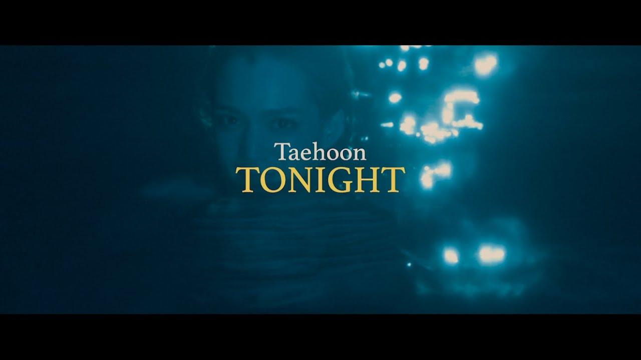 TAEHOON『TONIGHT』Music Video