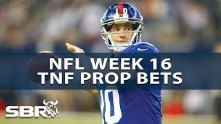 NFL Picks | Top Week 16 Thursday Night Football Props