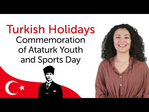 Learn Turkish Holidays - Commemoration of Ataturk Youth and Sports Day