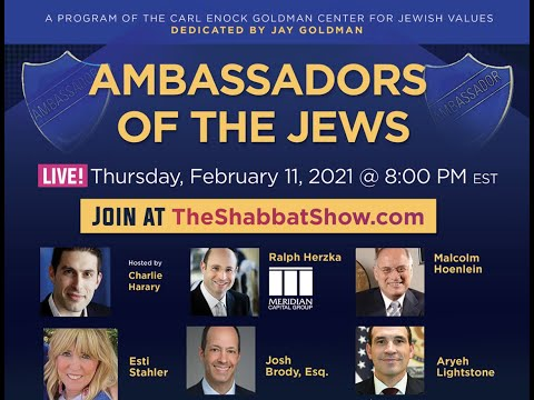 The Shabbat Show - Episode 44: Ambassadors of the Jews