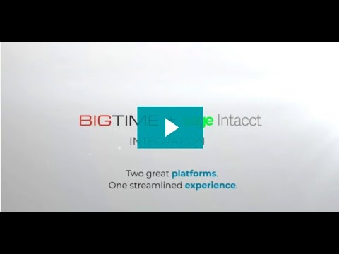 BigTime Software Sage Intacct Overview Video