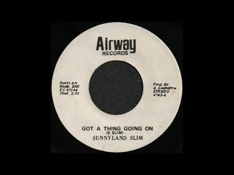 GOT A THING GOING ON / SUNNYLAND SLIM [Airway 4743-A]