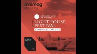 part of: Mixmag Germany presents Lighthouse Festival 2016 Various A...