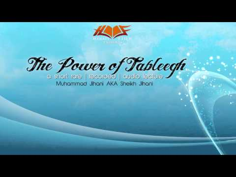 The power of tableegh-  Sheikh Jihani [Libya]