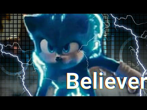 Sonic movie - Believer [Imagine Dragons]