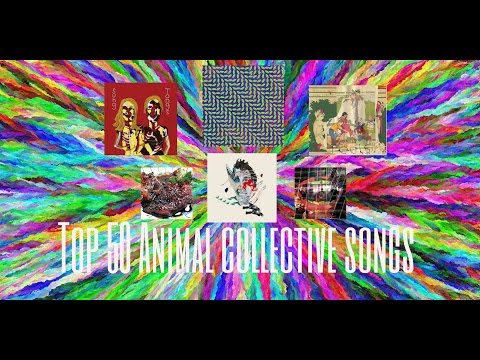 Top 50 Animal Collective Songs