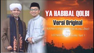 Download Ya Habibal Qolbi - KH.MD.Ubaidillah & Fajar (orginal Version)
