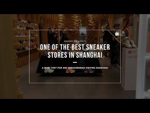 One of the best sneaker stores in Shanghai