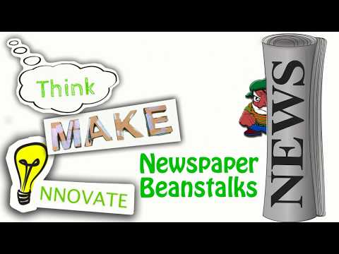 Think, Make, Innovate: Newspaper Beanstalks
