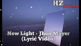 jhon mayer new light lyric