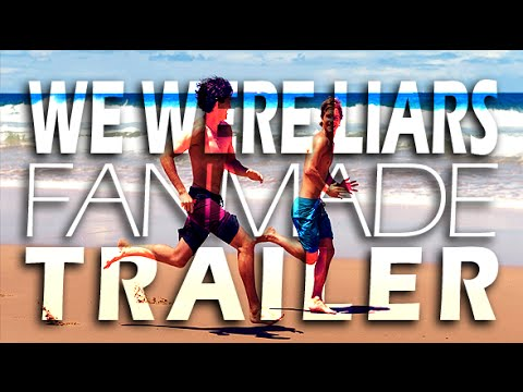 We Were Liars || Fanmade Trailer