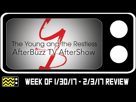 Young & The Restless for January 30th - February 3rd, 2017 Review w/ Brandon Larkins | AfterBuzz TV