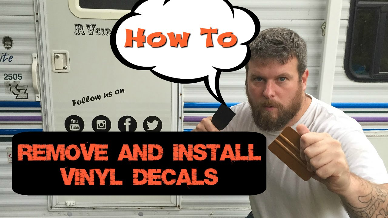 How To Remove RV Vinyl Graphics And Install Custom Decals YouTube - Custom vinyl decals for cars   removal options