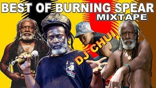 2019{Best OF Burnnig Spear Special-Mix}live set mixtape - Dj Chui (App+254707214123)please SUBSCRIBE