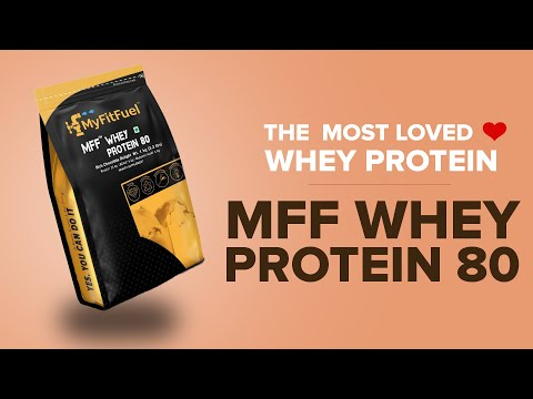 MyFitFuel MFF Whey Protein 80 | Affordable High Quality Whey Protein for Fitness & Bodybuilding