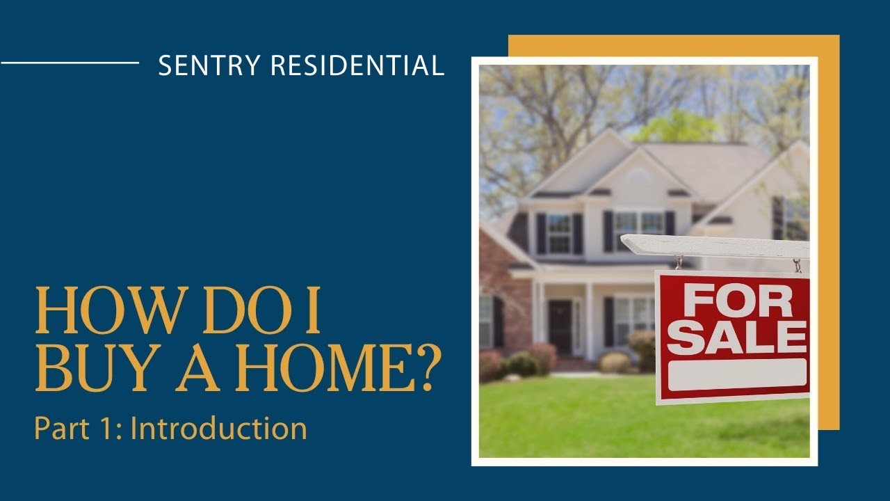 The Home Buying Process - How Do I Buy a Home?