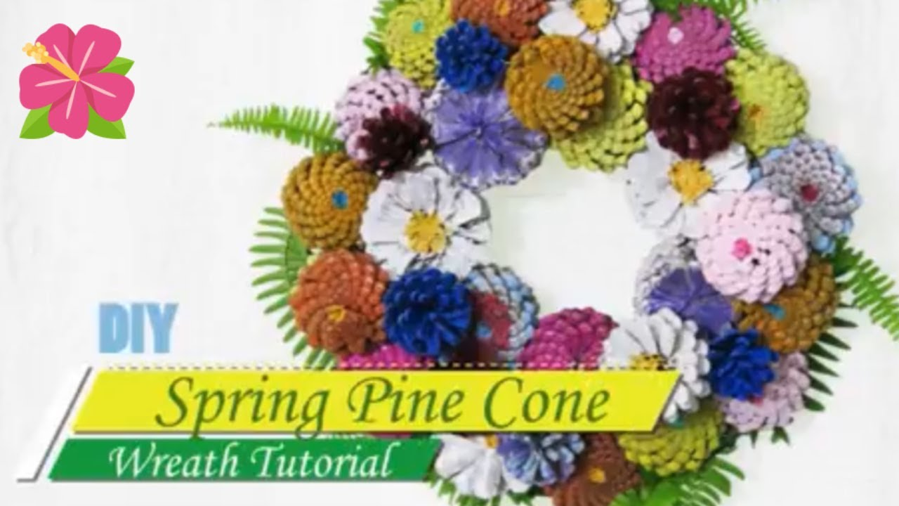 Diy Pine Cone Flower Spring Wreath How To Make A Pretty Wreath Ferns Pine Cones By Hey Maaa Youtube