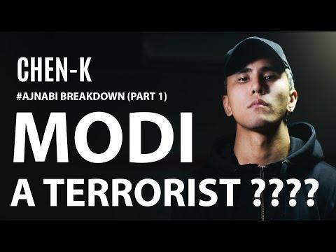 IS MODI A TERRORIST? CHEN-K #Ajnabi Lyrics Breakdown (Part 1)