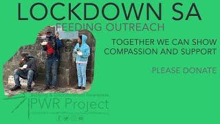 Lockdown SA Feeding Outreach - COVID-19 Lockdown 11/06/2020
