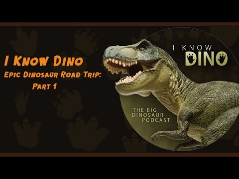 Philip J. Currie Museum: I Know Dino Epic Dinosaur Road Trip Part 1