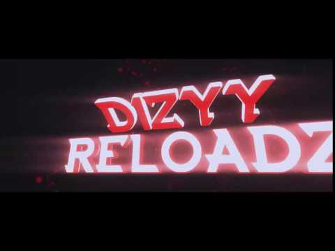 DiZyy ReLoadZ new intro
