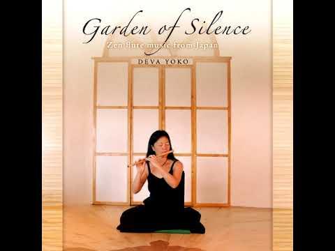 FluteMeditative - Deva Yoko - Garden Of Silence