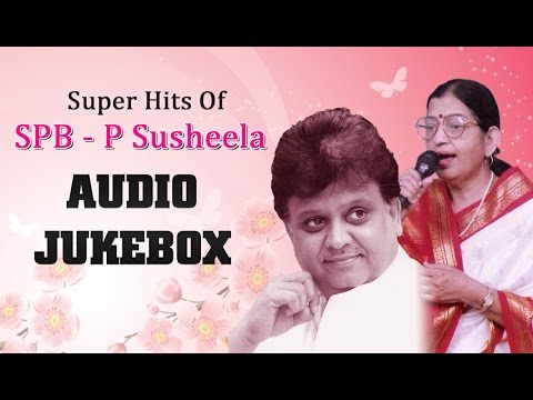 Super Hits of SP Balasubrahmanyam &P Susheela Jukebox | Telugu Melody Songs Collection