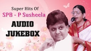 Super Hits of SP Balasubrahmanyam &  P Susheela Jukebox | Telugu Melody Songs Collection