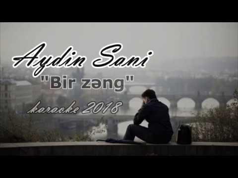 Aydin Sani Bir Zeng Karaoke 2018