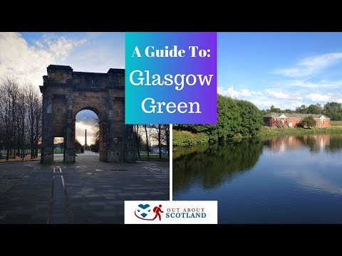 A Guide to Visiting Glasgow Green
