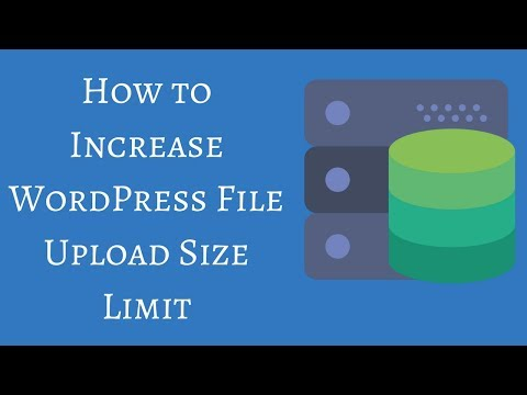 how-to-increase-wordpress-file-upload-size-limit