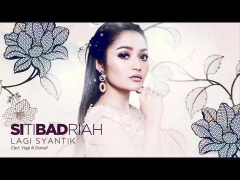 Siti BadriahLagi Syantik Official Music Video NAGASWARA #music LirikYouTube