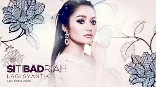 Siti Badriah   Lagi Syantik Official Music Video NAGASWARA #music Lirik   YouTube