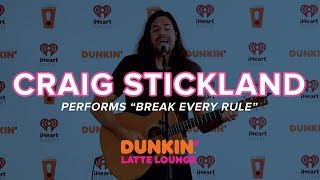 Craig Stickland Performs 'Break Every Rule' Live | DLL